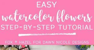 Einfache Aquarell Blumen Schritt für Schritt Anleitung